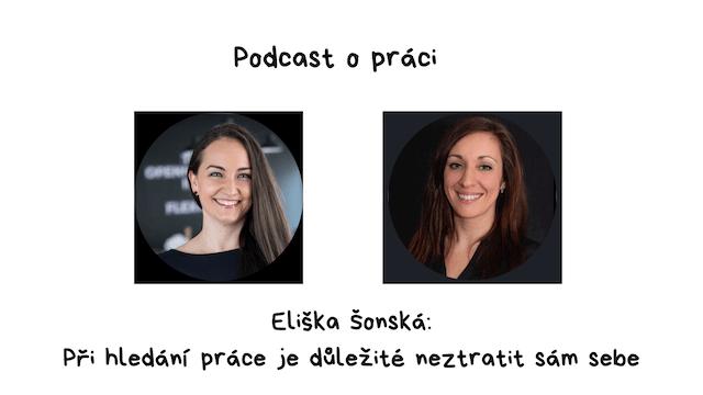 Eliška Šonská: Při hledání práce je důležité neztratit sám sebe